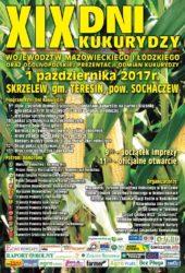 XIX DNI KUKURYDZY WOJEWÓDZTW MAZOWIECKIEGO I ŁÓDZKIEGO oraz Ogólnopolskiej Prezentacji Odmian – Skrzelew 2017